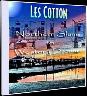 Northern Slums to Western Dreams .. CD and Download by Les Cotton
